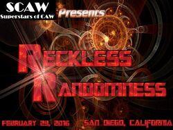 SCAW Reckless Randomness 2K16