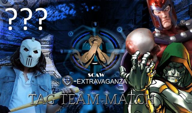 File:E-Extravaganza2K16CaseyJones&MysteryPartnervMagneto&DrDoom.jpg