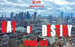 SCAW Day of Destiny 2K16