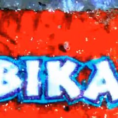 Bikal in the intro.