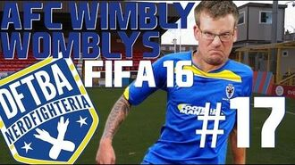 I Was a Terrible Student FIFA 16 Wimbly Womblys 17