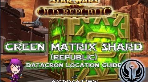 ★ SWTOR ★ - Datacron Location Guide - Green Matrix Shards (Republic)