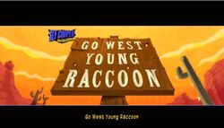 Go West Young Raccoon
