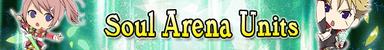 Soul Arena Units (Banner)