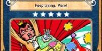 Keep trying, Piero!