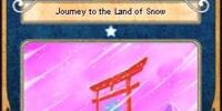 Journey to the Land of Snow