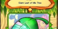 Giant Leaf of Mix Tree
