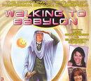 Walking to Babylon (audio story)