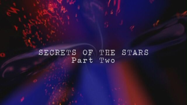 File:Secrets-of-the-stars-part-two-title-card.jpg