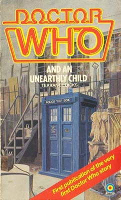 File:Doctor Who and an Unearthly Child 1982, 1983 & 1984 edition front cover.jpg