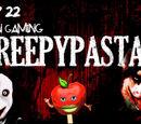 Top 22 Non-Gaming Creepypastas