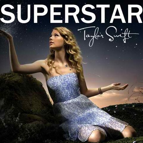 File:Superstar-FanMade-Single-Cover-fearless-taylor-swift-album-14882742-500-500.jpg