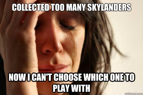 File:First world problems skylanders meme.jpg