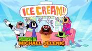 ICECREAM!