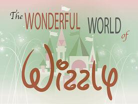 MLaaTR-Title-Wonderful-World-of-Wizzly