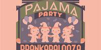 Pajama Party Prankapalooza