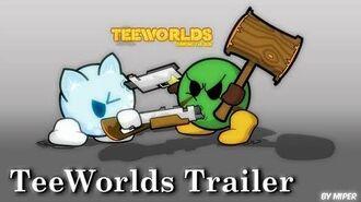 TeeWorlds Trailer