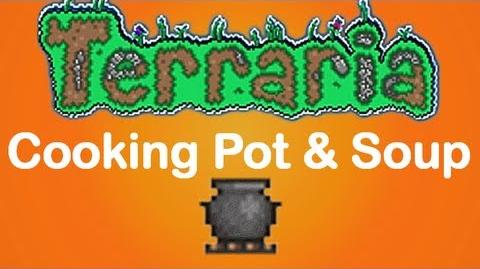 Terraria Cooking Pot Bowl of Soup