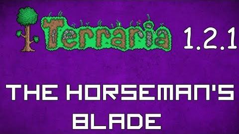 The Horseman's Blade - Terraria 1.2