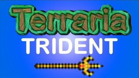 Terraria - Trident
