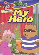 Timothy Goes To School My Hero