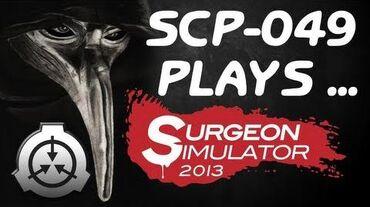 049 Plays Surgeon Simulator 2013