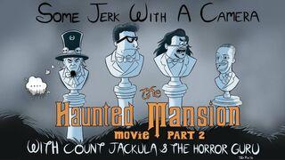 Some jerk haunted mansion 2