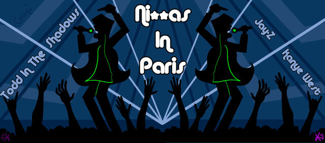 File:Niggas in Paris by krin.jpg