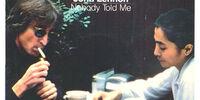 Nobody Told Me (Single)