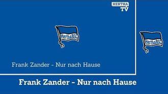 Frank Zander - Nur nach Hause - Hertha BSC - Hymne - Song hahohe