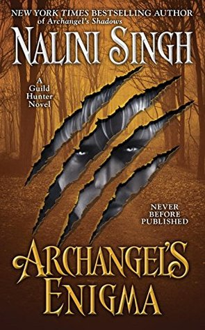Archangel's Enigma (Guild Hunter -8) by Nalini Singh