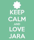 Keep-calm-and-love-jara-25
