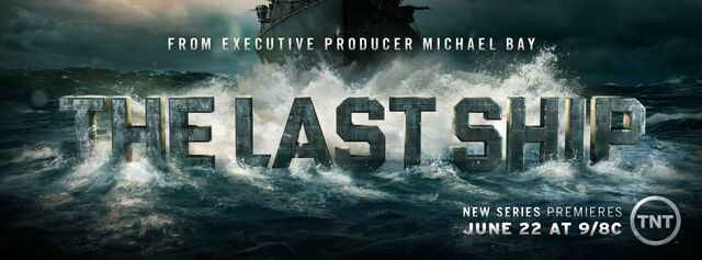 File:The-Last-Ship-Wiki Poster Banner 001.jpg
