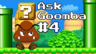 Ask Goomba 4 (ft
