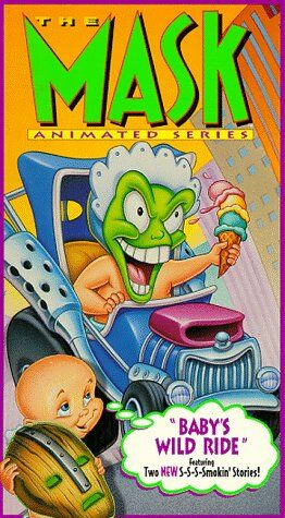 File:THE-MASK-ANIMATED-SERIES-BABYS-WILD-RIDE.jpg