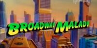 Broadway Malady