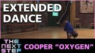 """The Next Step - Extended Dance- Cooper """"Oxygen"""""""