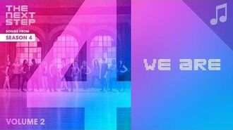 """""""We Are"""" (feat. Lost & Found Music Studios) - Songs from The Next Step Season 4"""