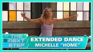 """Extended Dance Michelle """"Home"""" - The Next Step"""