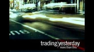 Trading Yesterday - Only For You (MTT Version)