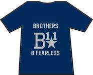 Brothers B11 B Fearless t shirt