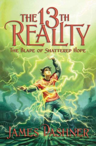 File:The 13th Reality-The Blade of Shattered Hope-James Dashner-Book 3.jpg