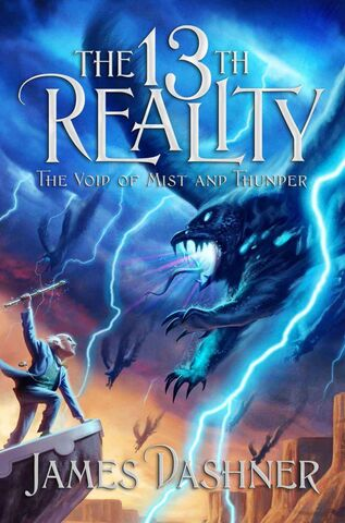 File:The 13th Reality-Book Four Cover-The Void of Mist and Thunder-James Dashner.jpg