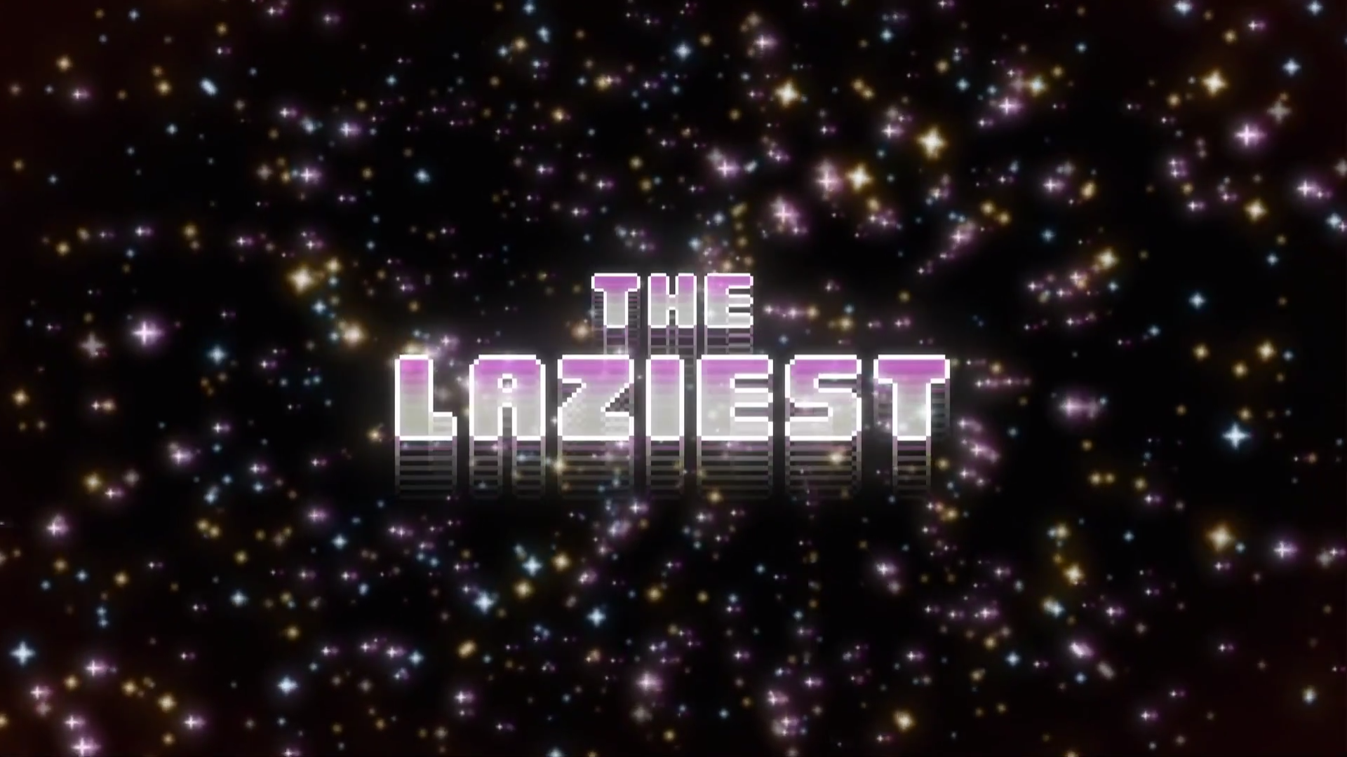 Файл:TheLaziestTitle.png