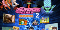 The Powerpuff Girls Crossover 2