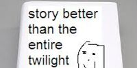 Story better than the entire twilight series