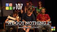 We Got Nothing 2 0001
