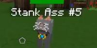 Stank Ass 5