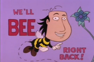We'll Bee Right Back