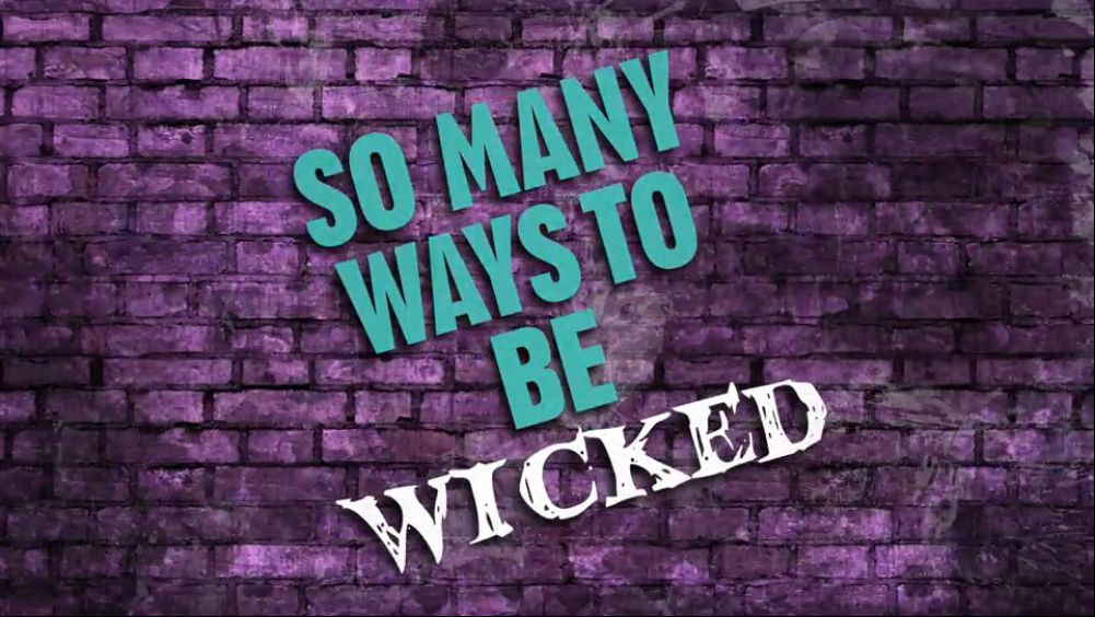 the wicked ways of the wicked Strange ways and wicked ways stroke of death & wicked stroke that's wicked the latest and most wicked bon mot the wicked flourish like a green bay tree.
